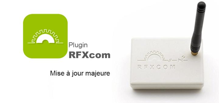 Mise à jour majeure plugin RFXcom